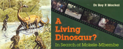 A Living Dinosaur ? In search of Mokele-Mbembe