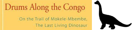Drums Along the Congo - On the Trail of Mokele-Mbembe